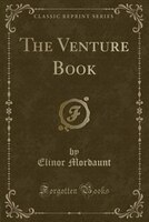 The Venture Book (Classic Reprint)