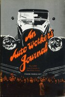 An Auto Workers Journal: The UAW from Crusade to One-Party U