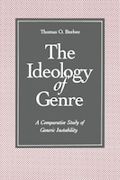 The Ideology Of Genre: A Comparative Study Of Generic Instability