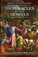 Miracles in the Gospels: What Do They Teach Us about Jesus?