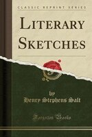 Literary Sketches (Classic Reprint)