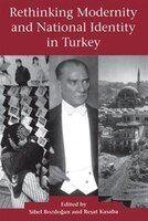Rethinking Modernity and National Identity in Turkey