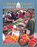 The Dane County Farmers? Market: A Personal History