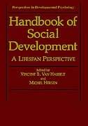 Handbook Of Social Development: A Lifespan Perspective