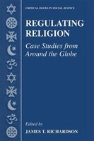 Regulating Religion: Case Studies from Around the Globe