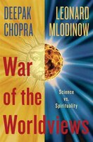 War Of The Worldviews: Science Vs. Spirituality