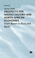 Prospects For Middle Eastern and North African Economies: From Boom to Bust and Back?