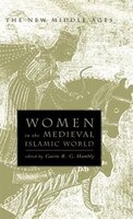 Women in the Medieval Islamic World: Power, Patronage, and Piety - na na