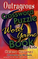 The Outrageous Crossword Puzzle and Word Game Book for Kids
