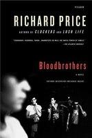 Bloodbrothers: A Novel