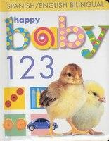 Happy Baby:  123 Bilingual: Spanish/english Bilingual