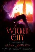 Wicked City: A Zephyr Hollis Novel