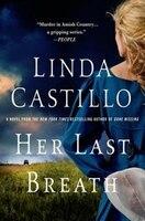 Her Last Breath: A Novel