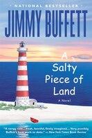 A Salty Piece of Land: A Novel