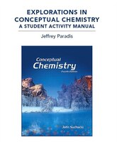 Explorations In Conceptual Chemistry: A Student Activity Man