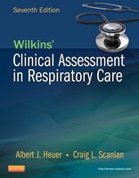 Wilkins' Clinical Assessment In Respiratory Care