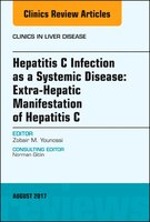 Hepatitis C Infection As A Systemic Disease: Extra-hepaticmanifestation Of Hepatitis C, An Issue Of Clinics In Liver Disease, 1e