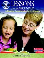 Lessons From The Ground Up (dvd): Cultivating Comprehension In K-3 Readers