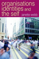 Organisations, Identities And The Self