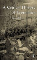 A Critical History of Economics: Missed Opportunities
