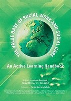 The Value Base of Social Work and Social Care: An Active Learning Handbook