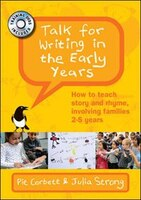 Talk for Writing in the Early Years: How to teach story and rhyme, involving families 2-5 years: How to teach story and rhyme, inv