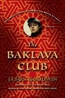The Baklava Club: A Novel