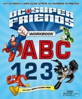 Dc Super Friends Workbook Abc 123: Over 50 Pages Of Wipe-cle
