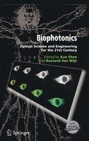 Biophotonics: Optical Science And Engineering For The 21st Century