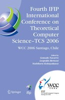 Fourth IFIP International Conference on Theoretical Computer Science - TCS 2006: IFIP 19th World Computer Congress, TC-1, Foundati