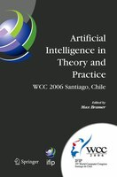 Artificial Intelligence In Theory And Practice: IFIP 19th World Computer Congress, TC 12: IFIP AI 2006 Stream, August 21-24, 2006,