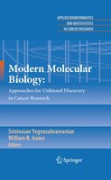 Modern Molecular Biology:: Approaches for Unbiased Discovery in Cancer Research