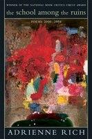 School Among The Ruins: Poems 2000-2004