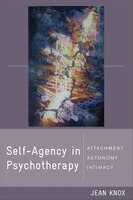 Self-agency In Psychotherapy: Attachment Autonomy And Intimacy