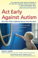 Act Early Against Autism: Give Your Child A Fighting Chance