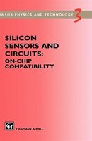 Silicon Sensors And Circuits: On-chip Compatibility