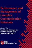 Performance and Management of Complex Communication Networks: IFIP TC6 / WG6.3 & WG7.3 International Conference on the