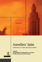 Travellers' Tales: Narratives of Home and Displacement