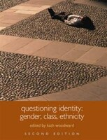 Questioning Identity: Gender, Class, Nation