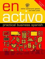 En Activo: Practical Business Spanish