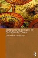 China's Three Decades of Economic Reforms