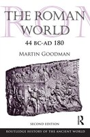 The Roman World 44 Bc?ad 180