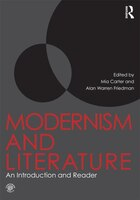 Modernism And Literature: An Introduction And Reader