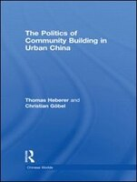 This book aims to make sense of the recent reform of neighbourhood institutions in urban China