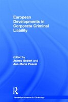 European Developments In Corporate Criminal Liability