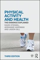 Physical Activity And Health: The Evidence Explained