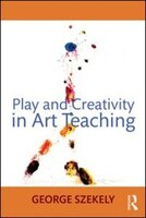 Play And Creativity In Art Teaching