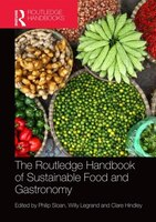 The Routledge Handbook Of Sustainable Food And Gastronomy