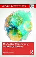 The United Nations As A Knowledge System