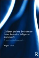 Children And The Environment In An Australian Indigenous Community: A Psychological Approach